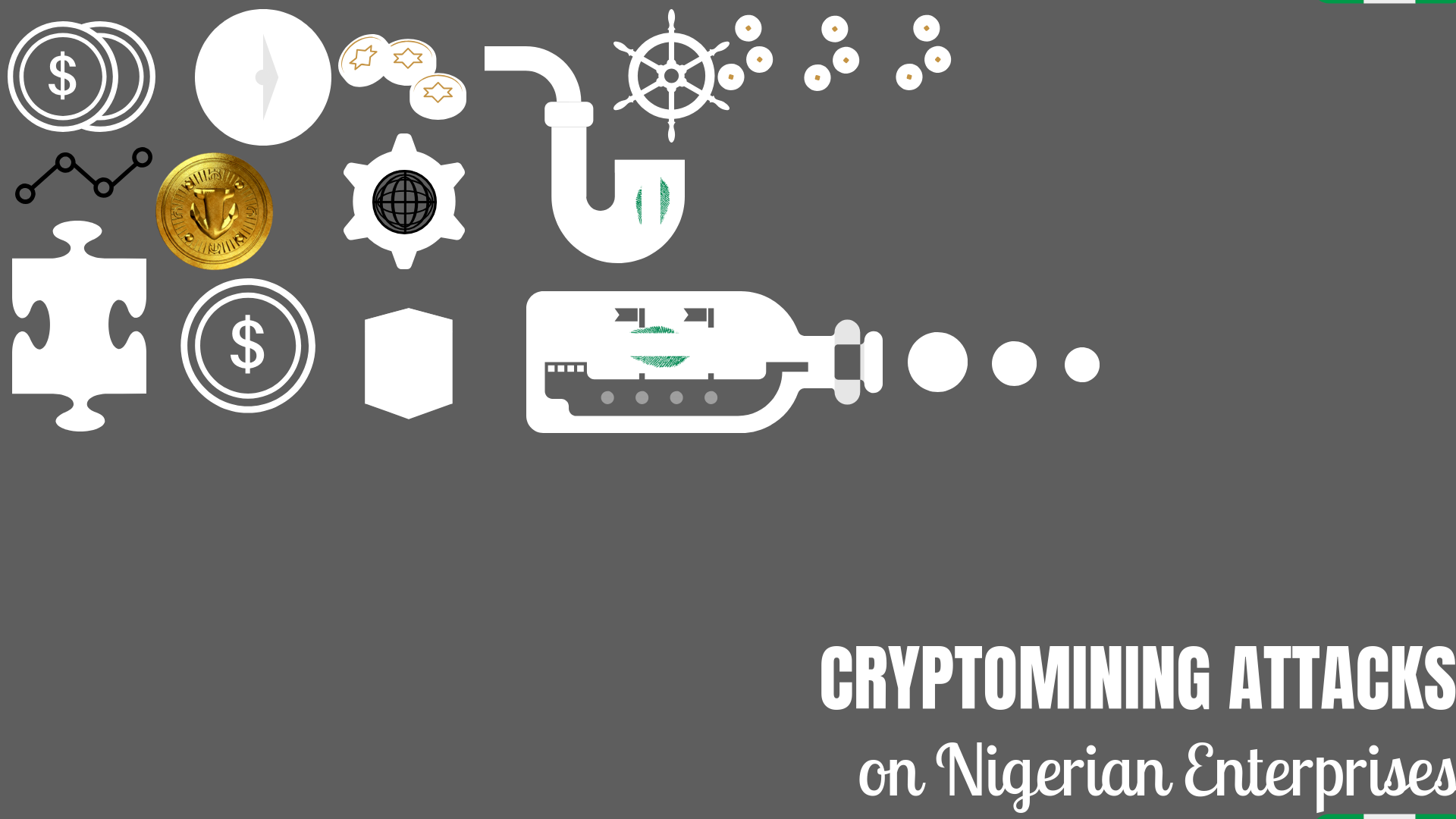 Cyber Criminals Target Enterprises in Nigeria – Cryptomining Attacks